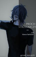 Proch Strzelniczy || Klance || by shadows_of_light