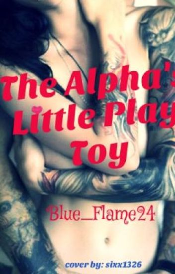 The Alpha's Little Play Toy (Complete)