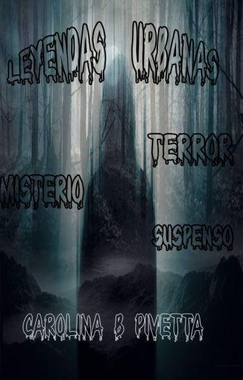 Leyendas urbanas (terror, misterio, etc)
