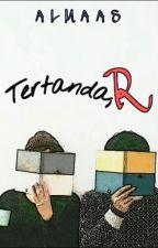 Tertanda, R. by livinginsaturn