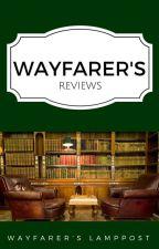 Wayfarer's Reviews by WayfarersLamppost
