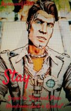 """Stay (Sequel to """"Stop and Stare (Handsome Jack x Reader)""""  by renwolf1200"""