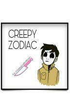CREEPYZODIAC  by creepypasta4lifeeh