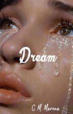 Dream by Cassxrx