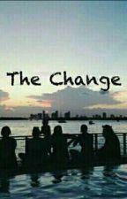 The Change by DeeaAndu