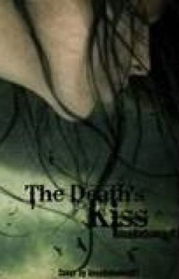 The Death's Kiss