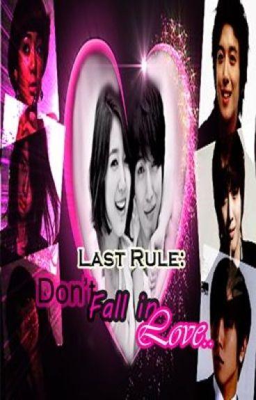 Last rule: Don't fall in love..