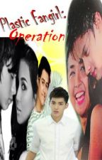 Plastic Fangirl: Operation [KathNiel] by theloststring