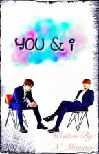 You & I | VKook (boyxboy) by N_Monster