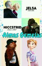 Almas Gemelas  (Hiccstrid Y Jelsa) by MareaAqua