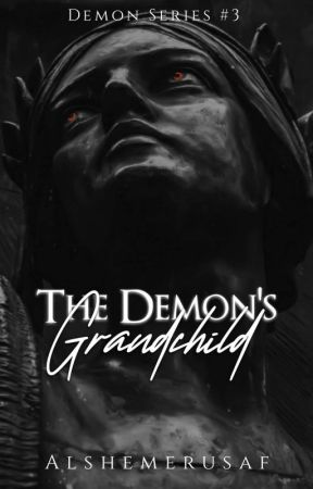 The Demon's Grandchild by Alshemerusaf
