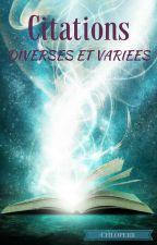 Citations Diverses et Variées by chloperr