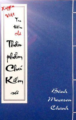 Tu Tiên chi Thần Phẩm Chú Kiếm sư