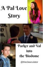 A Pal Love Story: Parker and Val in the Biodome by thecalculator