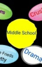 Middle School by Your_Gurl_Kayla