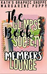 The GLIMPSE MEMBER'S LOUNGE by GLIMPSE_Society