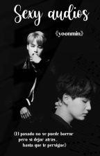 Sexy audios [Yoonmin] by Artista100