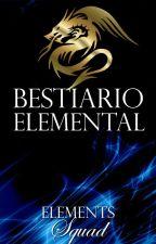 BESTIARIO ELEMENTAL by ElementsSquad