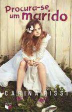Procura-se um Marido - Carina Rissi by brenaacris