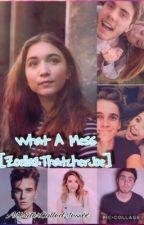 What A Mess [Zoella&ThatcherJoe] by AWriterCalledJessxx