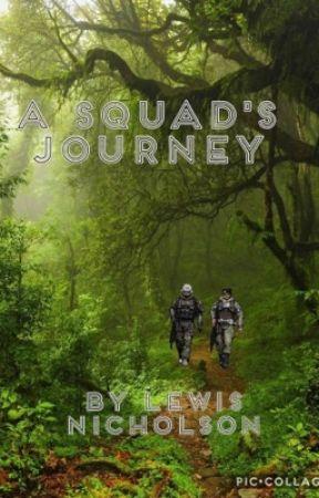 A Squad's Jouney by DwemerCrusader