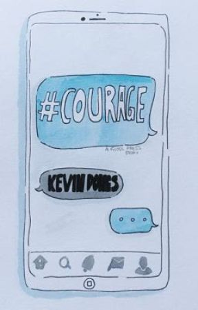 #Courage (A GLOSS PRESS Story) by kevthedreamer