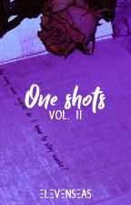 One shots, vol. II by Felicity4Now