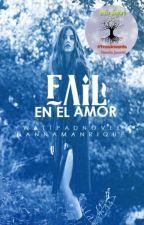 Fail en el amor  by Danna_Manrique294