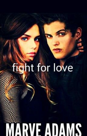 fight for love by MarveAdams1