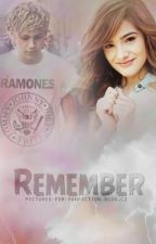 Remember...♥ (Niall Horan Fanfic) •COMPLETED• by Nickiea