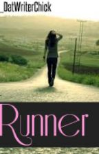 Runner [Book 3; Daddy Series] by _DatWriterChick