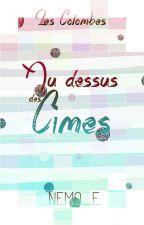 Columba - Au Dessus des Cimes by Nemo_E