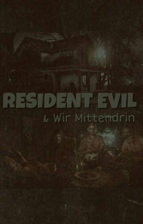 Resident Evil 7 & Wir Mittendrin by JennySca