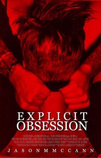 explicit obsession - j.b