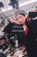 Single Mommy 》 G.D. by Em123468