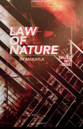Law of Nature  A Roleplay by Makayla_Redmon