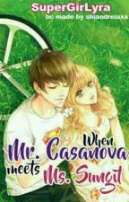 When Mr. Casanova Meets Ms. Sungit by SuperGirLyra