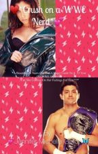 *❤️Crush on a WWE Nerd 🤓 * (TJ Perkins and Lauren Jauregui) (WWE Love Story)  by JenniferMGallon