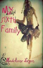 My Sixth Family by Madilo2