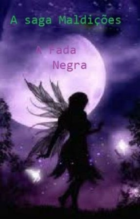 Maldições - A Fada Negra by WendelDiAngelo