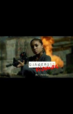Dangerous Woman by MiriamSuggs