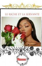 《 Le Riche et la Servante 》 by kmeeer