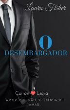 O Desembargador by LauraFisher433