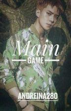 Main Game [Sehunxyerin] by andreina280
