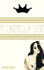 My Cinderella Story ♛ by andreadaly
