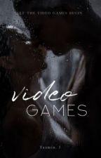 Video Games♛lrh   by FictionalAsht0n