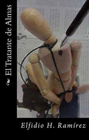 El tratante de almas by ElfidioHeras