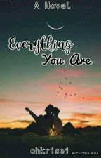 Everything You Are by ohkrisei