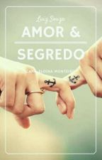 Amor & Segredo by Luiz8517vidaboa