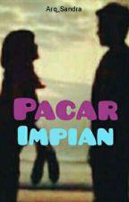 Pacar Impian (Melukis Bayangmu) by ArqSandra